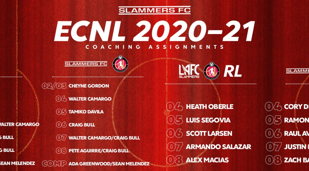 list of slammers fc 2020-21 ecnl coaching assignments cumulative